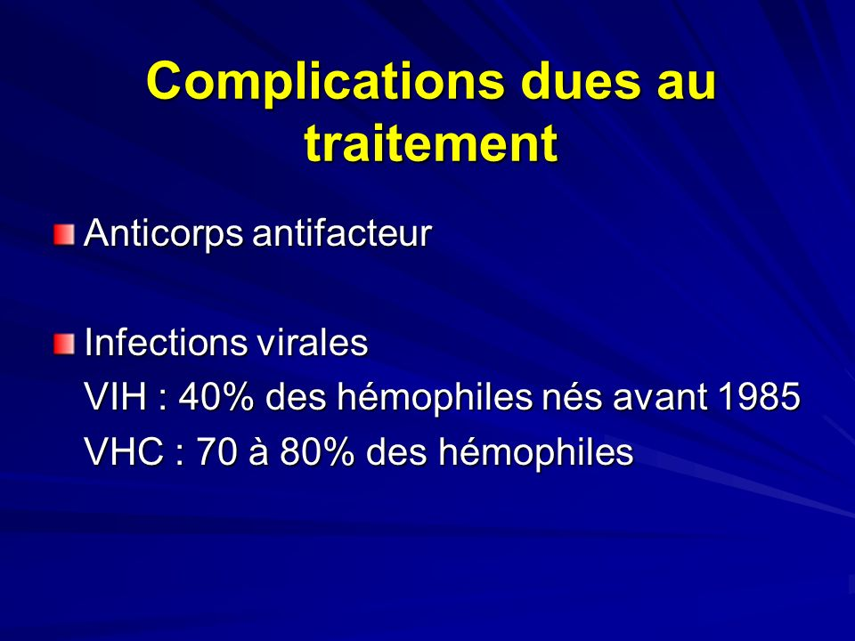 Complications dues au traitement