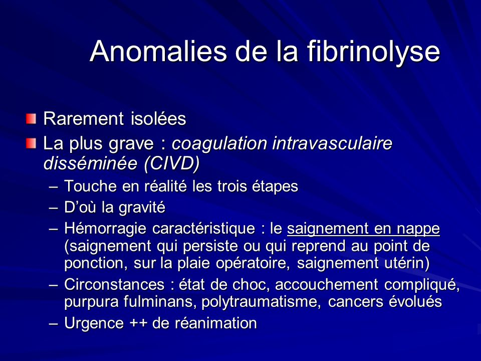 Anomalies de la fibrinolyse