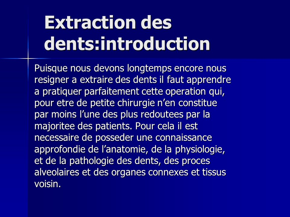 Extraction des dents:introduction