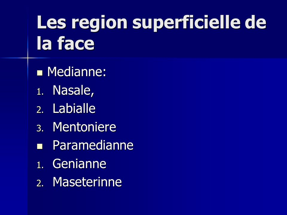 Les region superficielle de la face