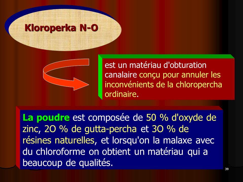 Kloroperka N-O est un matériau d obturation canalaire conçu pour annuler les inconvénients de la chloropercha ordinaire.