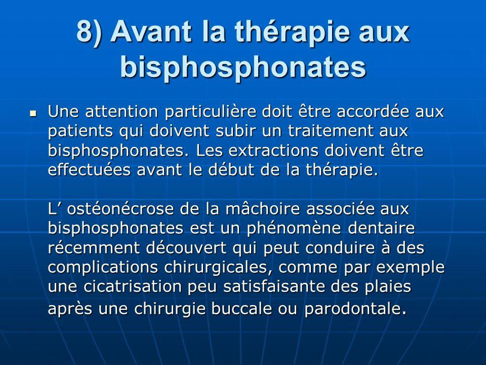 8) Avant la thérapie aux bisphosphonates