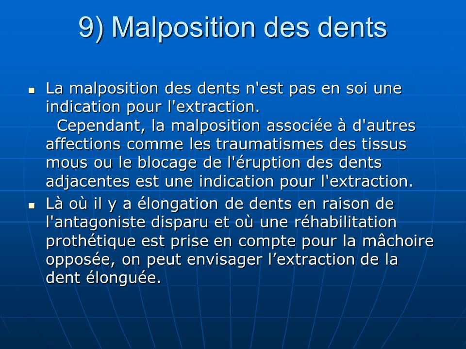 9) Malposition des dents