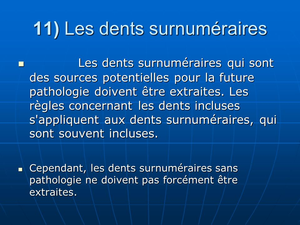 11) Les dents surnuméraires