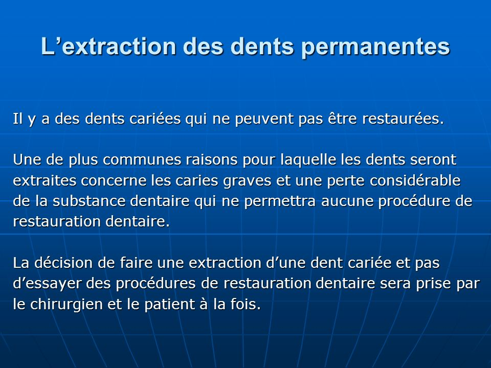L'extraction des dents permanentes