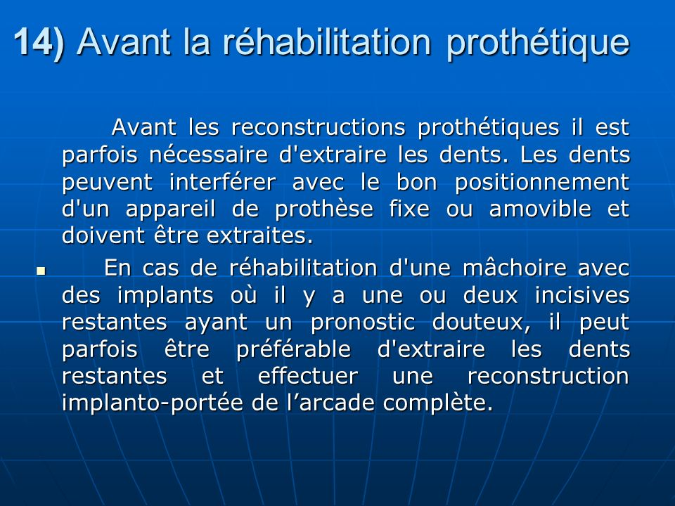 14) Avant la réhabilitation prothétique