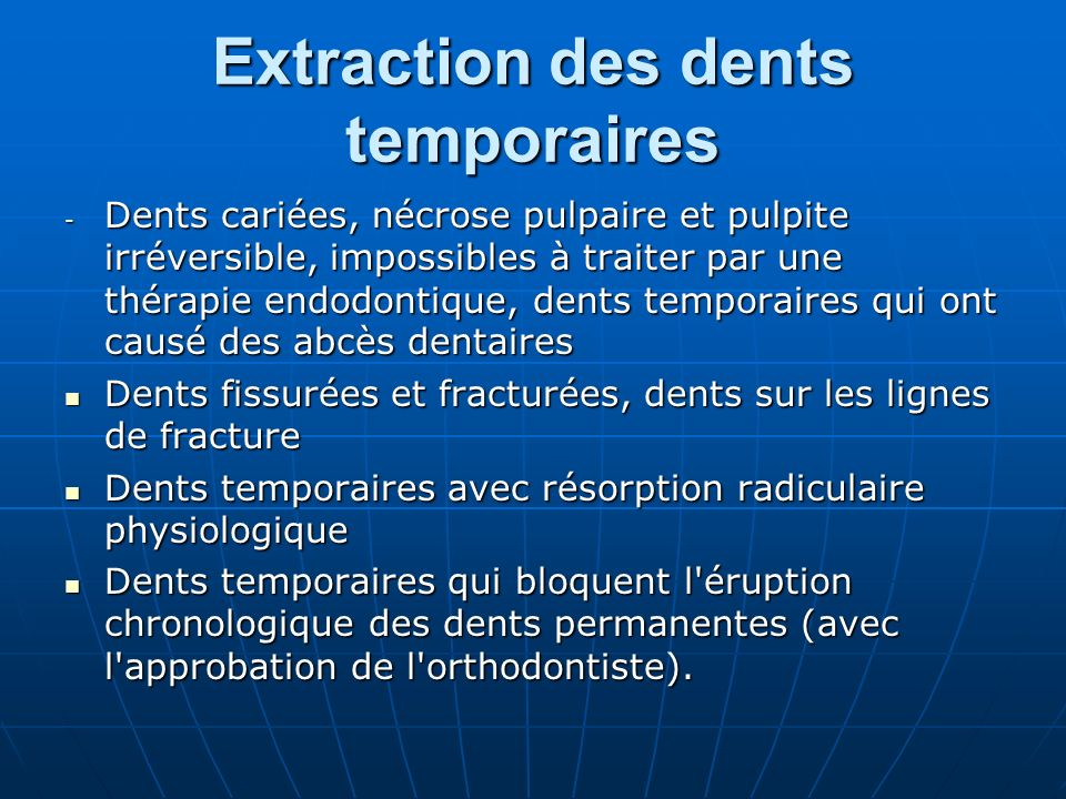 Extraction des dents temporaires
