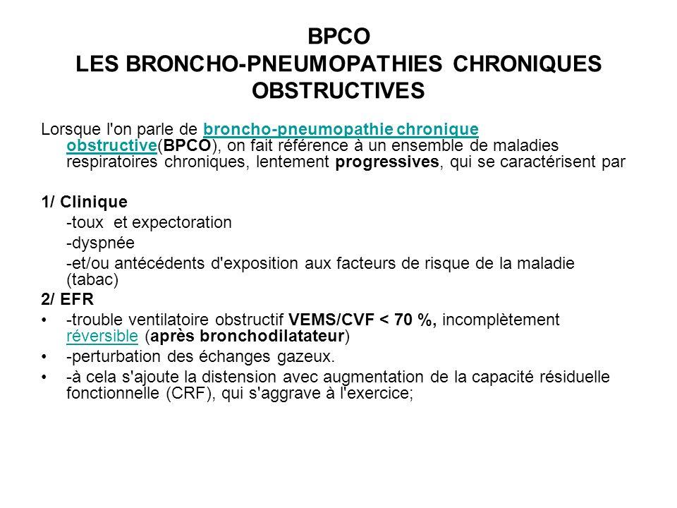 BPCO LES BRONCHO-PNEUMOPATHIES CHRONIQUES OBSTRUCTIVES