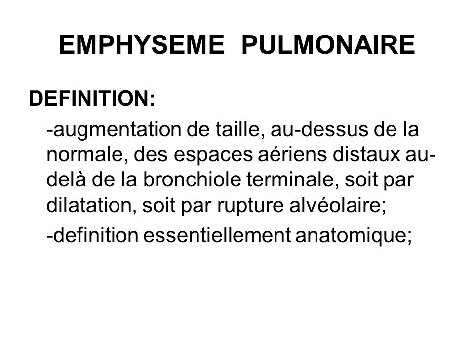 EMPHYSEME PULMONAIRE DEFINITION: