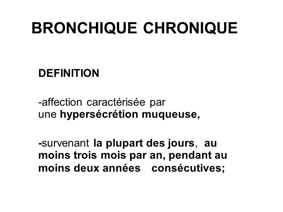 BRONCHIQUE CHRONIQUE DEFINITION
