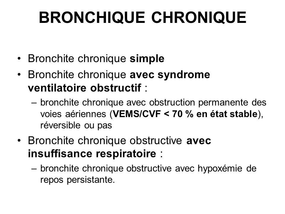BRONCHIQUE CHRONIQUE Bronchite chronique simple