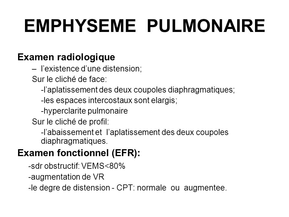 EMPHYSEME PULMONAIRE Examen radiologique Examen fonctionnel (EFR):
