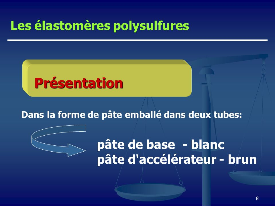 Présentation Les élastomères polysulfures