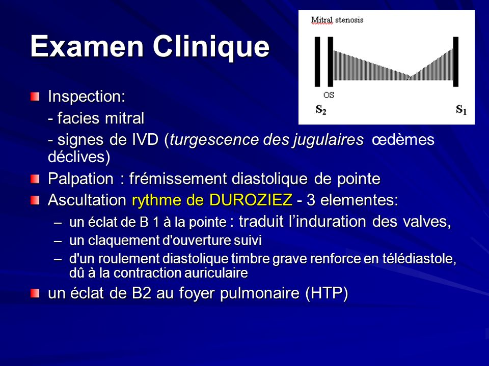 Examen Clinique Inspection: - facies mitral