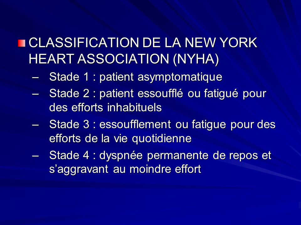 CLASSIFICATION DE LA NEW YORK HEART ASSOCIATION (NYHA)