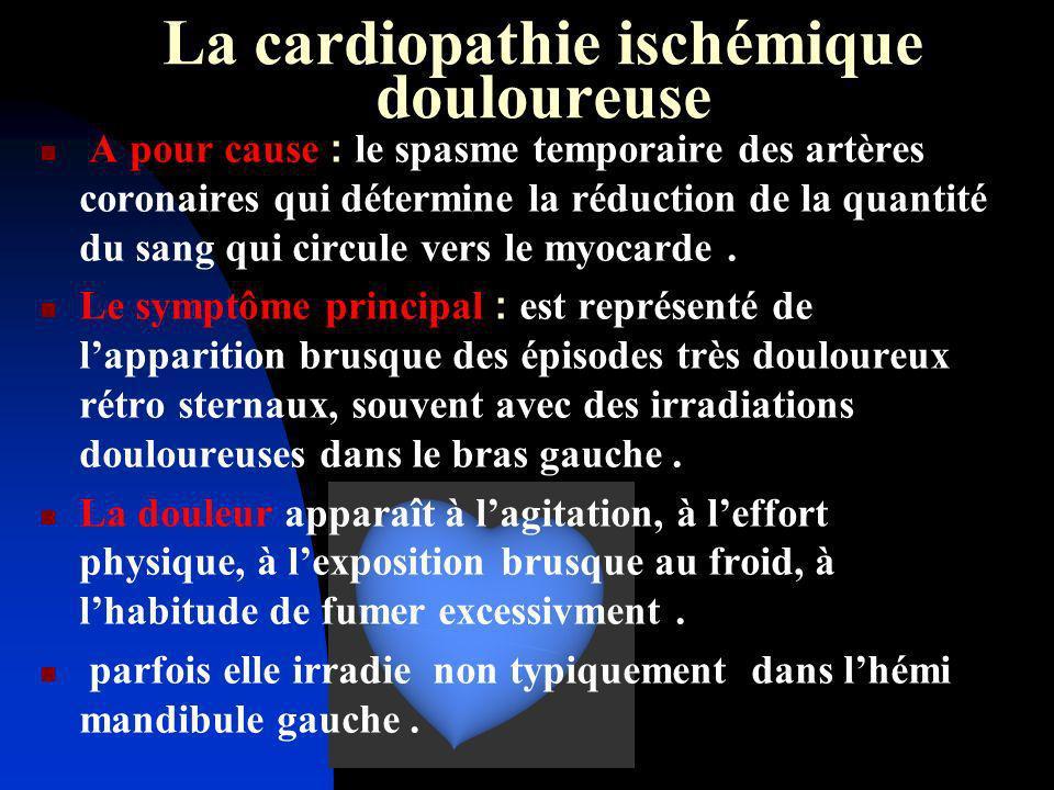 La cardiopathie ischémique douloureuse