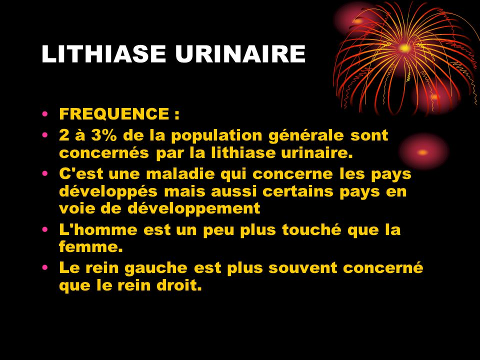 LITHIASE URINAIRE FREQUENCE :