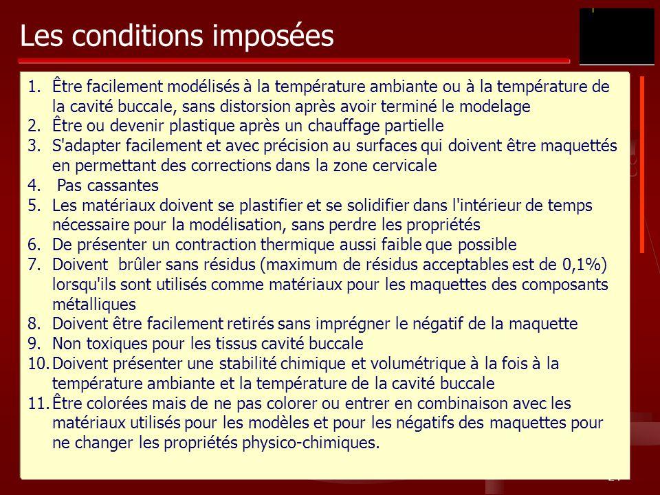 Les conditions imposées