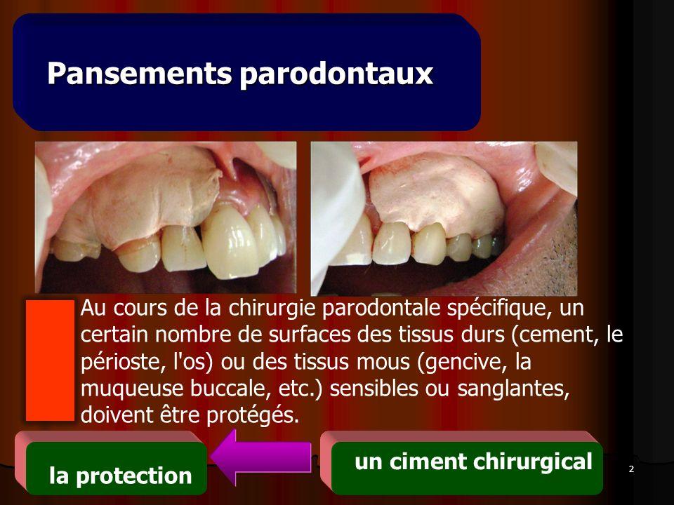 Pansements parodontaux