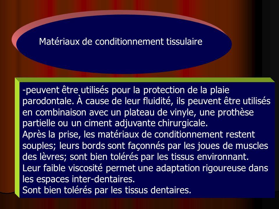 Matériaux de conditionnement tissulaire