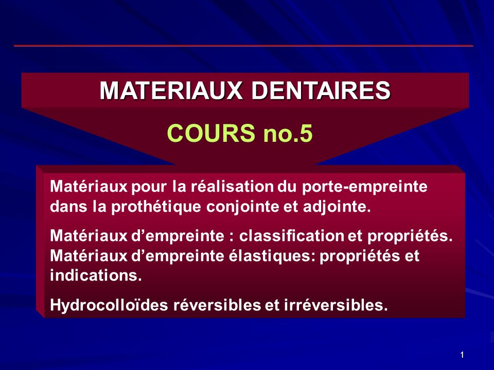 MATERIAUX DENTAIRES COURS no.5