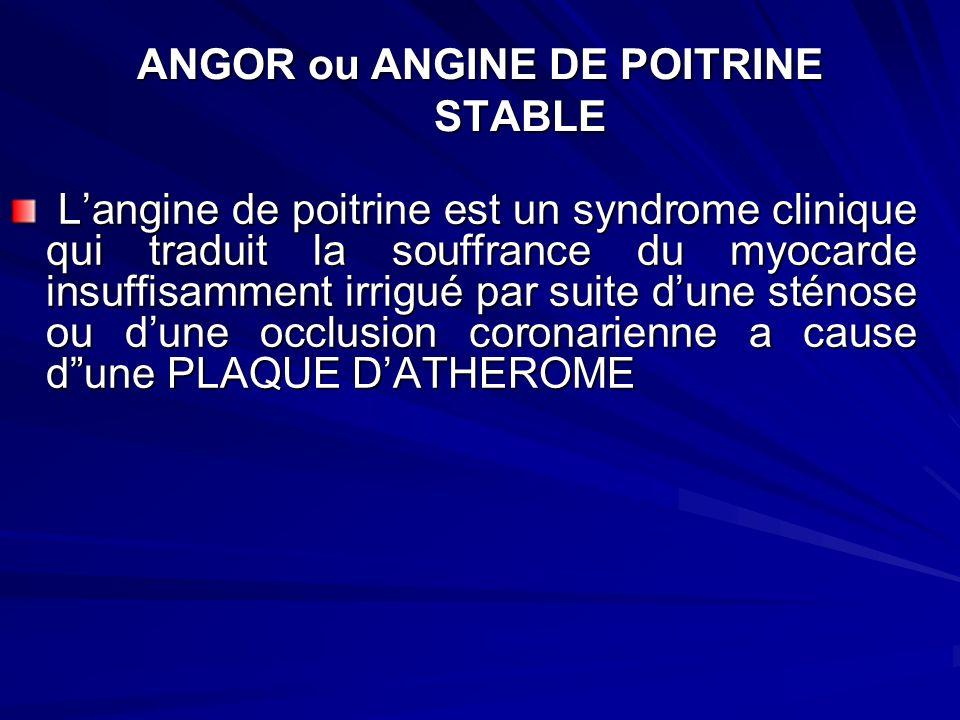 ANGOR ou ANGINE DE POITRINE STABLE