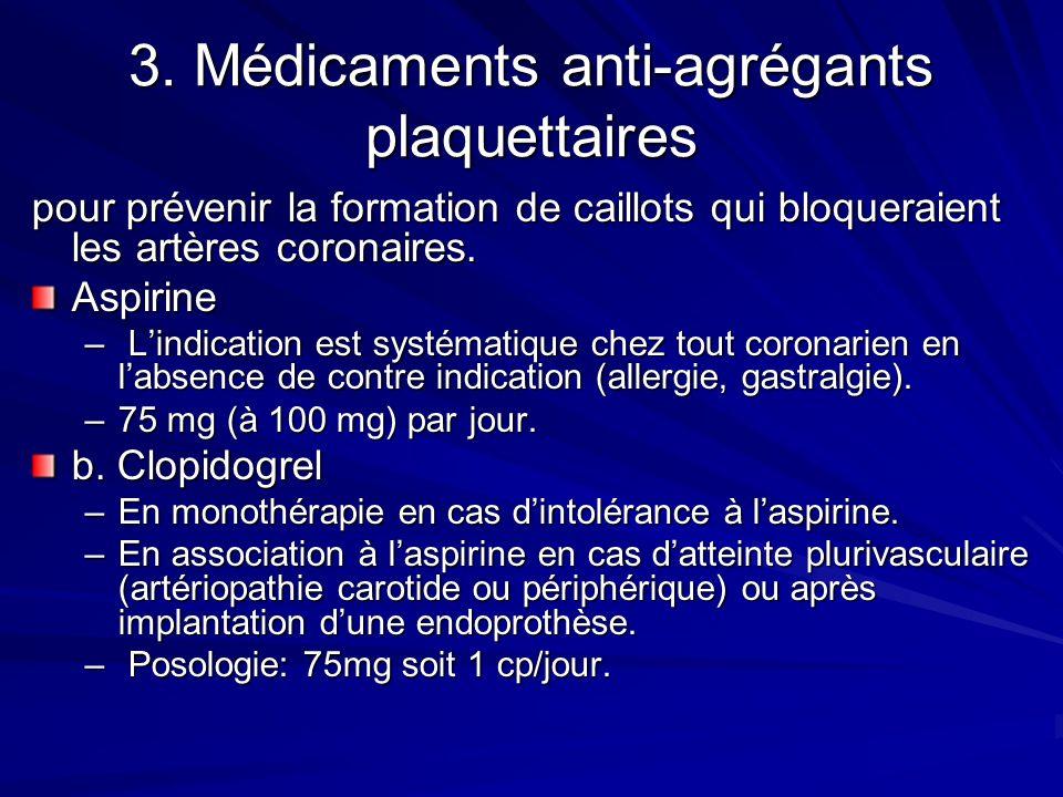 3. Médicaments anti-agrégants plaquettaires