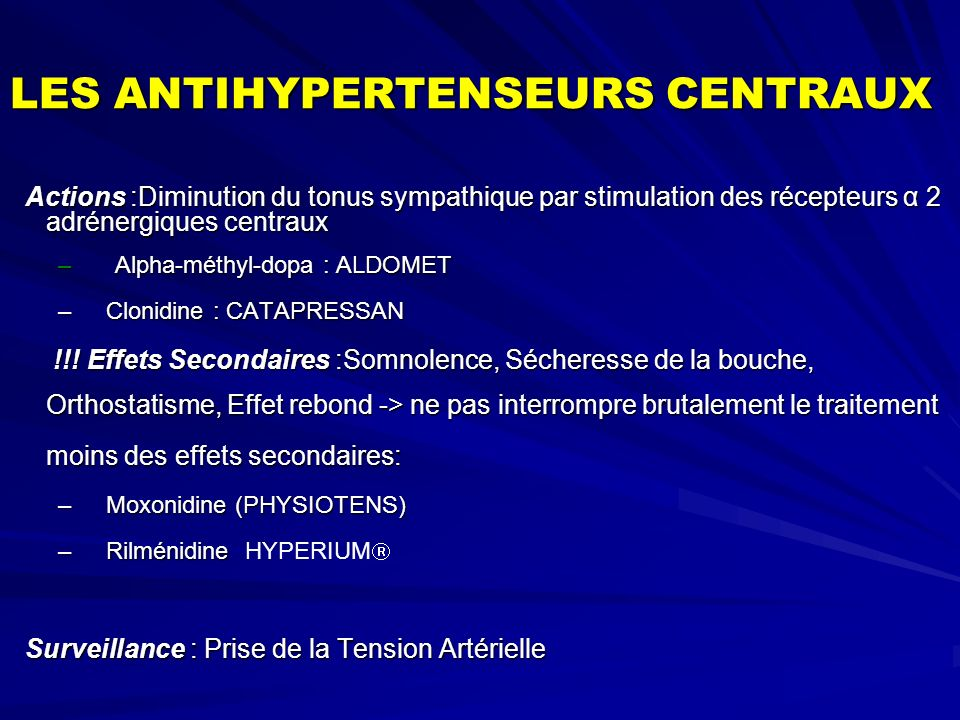 LES ANTIHYPERTENSEURS CENTRAUX