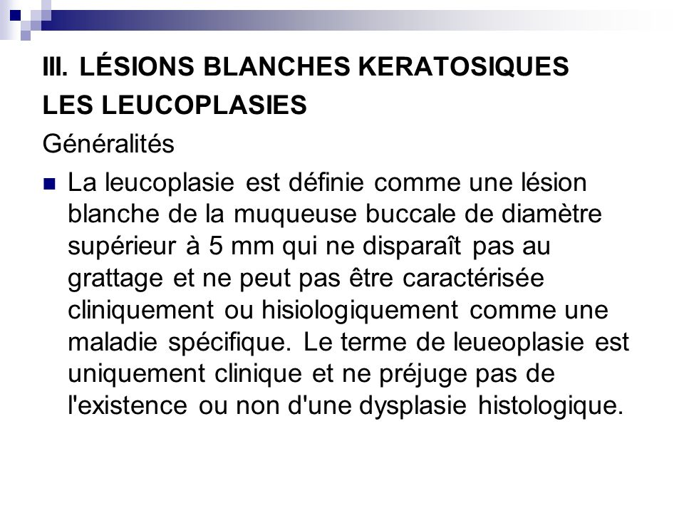 III. LÉSIONS BLANCHES KERATOSIQUES