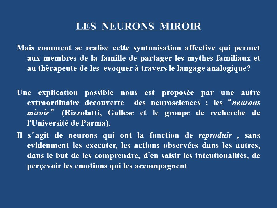 LES NEURONS MIROIR