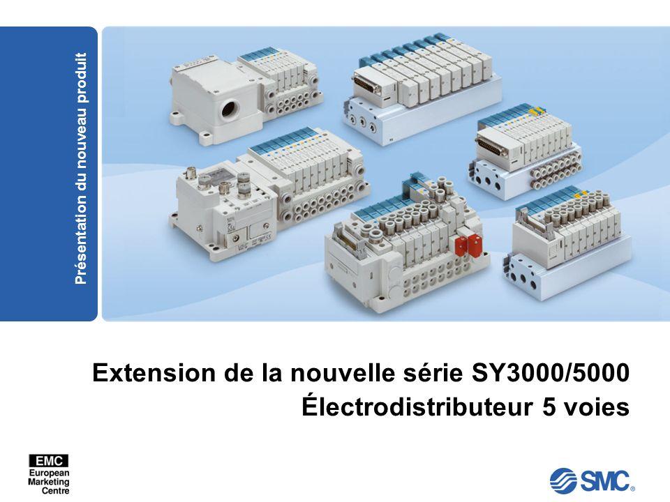 Extension de la nouvelle série SY3000/5000 Électrodistributeur 5 voies
