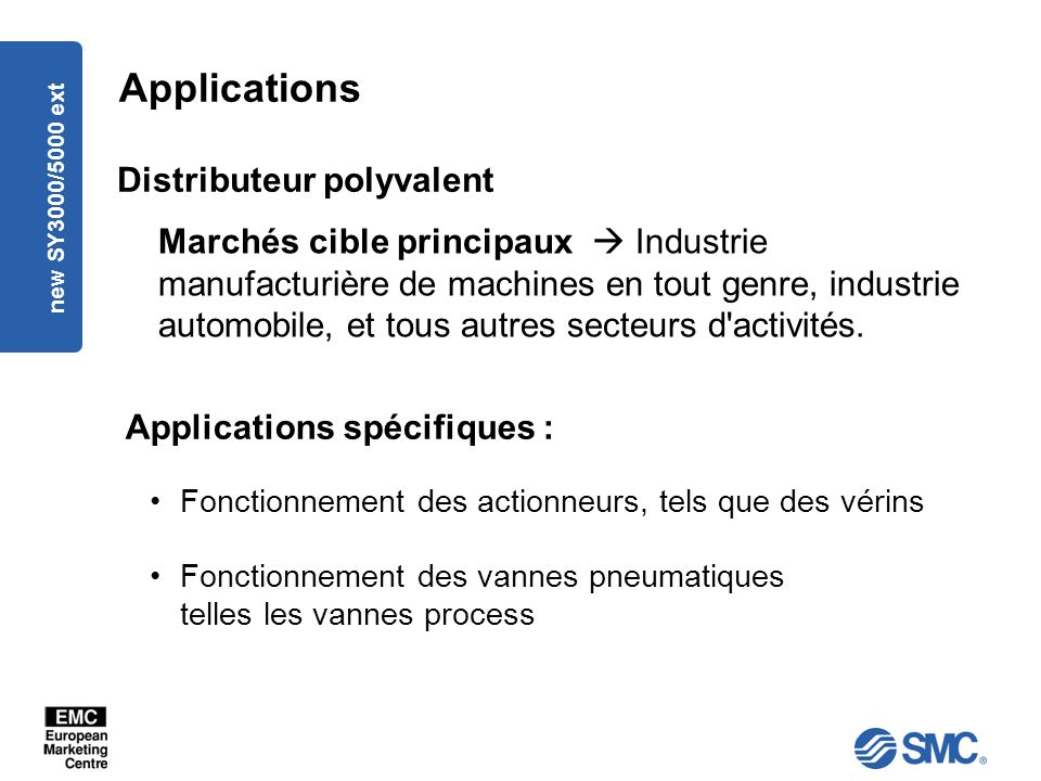 Applications Distributeur polyvalent