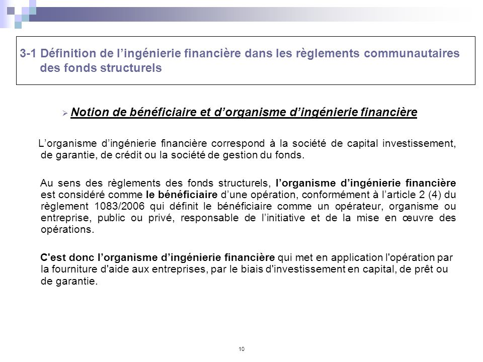 Notion de bénéficiaire et d'organisme d'ingénierie financière