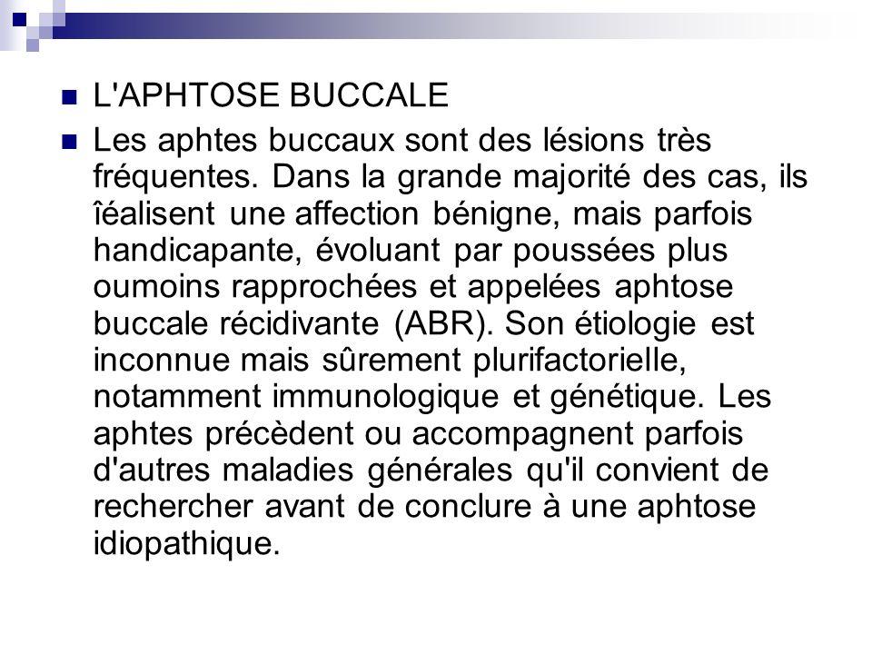 L APHTOSE BUCCALE