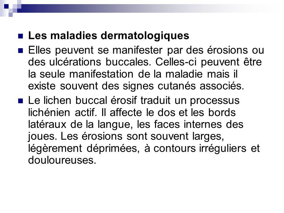 Les maladies dermatologiques