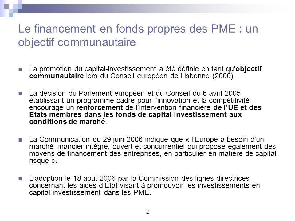 Le financement en fonds propres des PME : un objectif communautaire