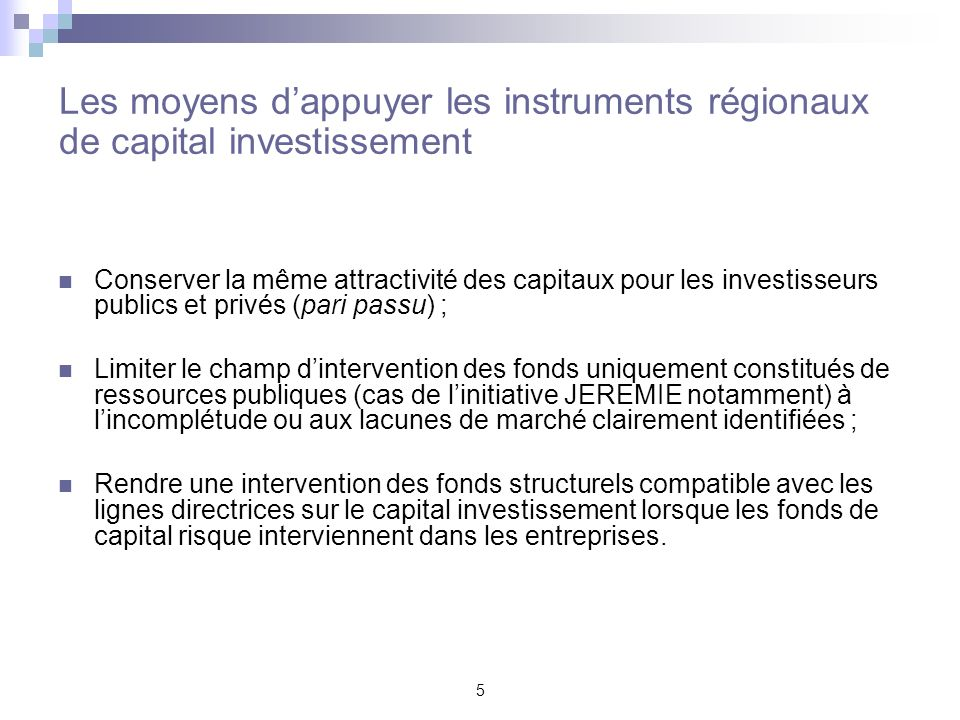 Les moyens d'appuyer les instruments régionaux de capital investissement