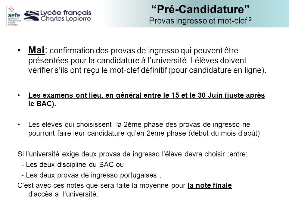 Pré-Candidature Provas ingresso et mot-clef 2