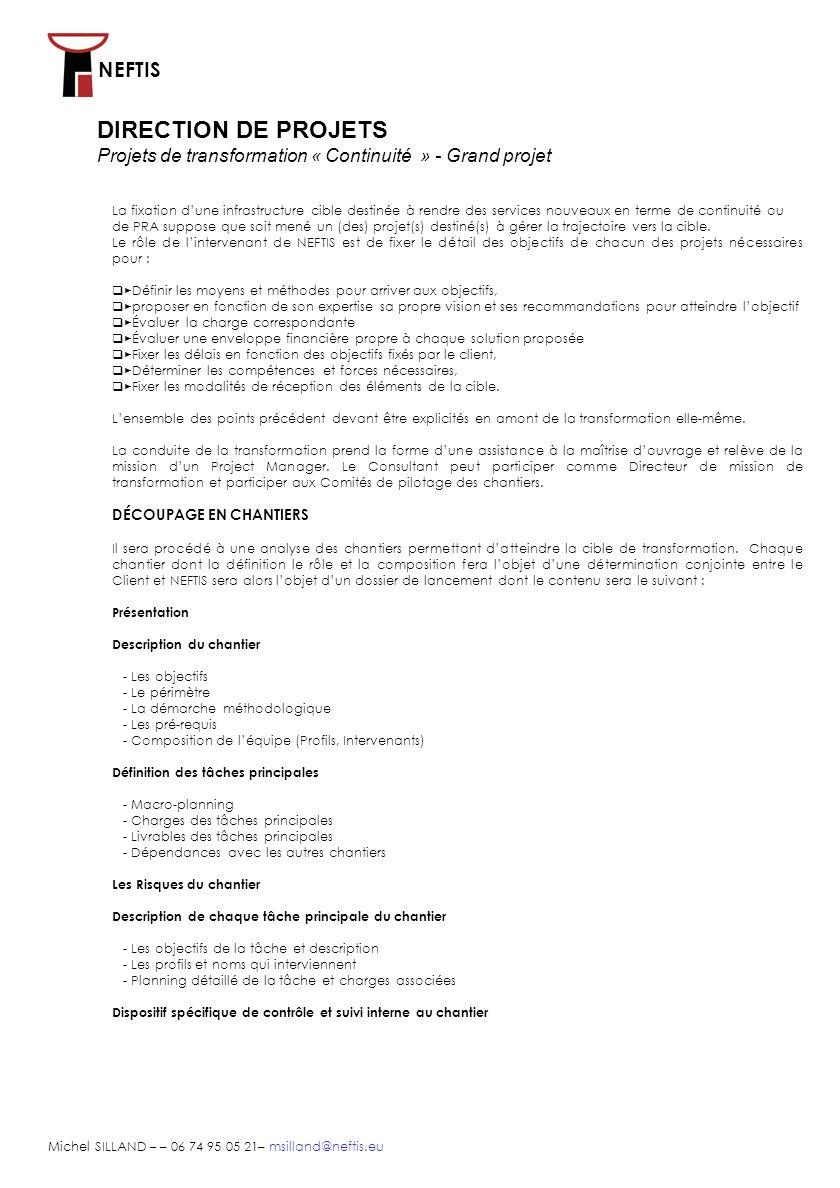 DIRECTION DE PROJETSProjets de transformation « Continuité » - Grand projet.
