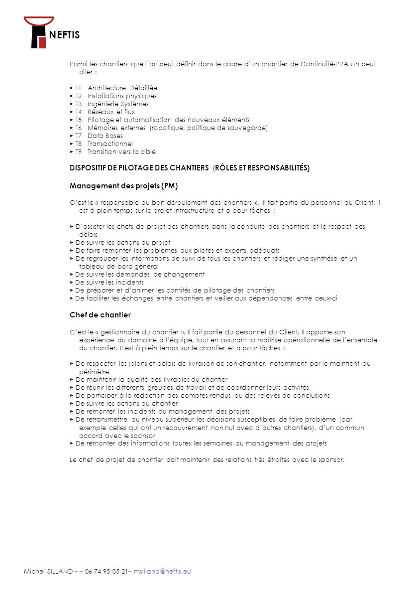 DISPOSITIF DE PILOTAGE DES CHANTIERS (RÔLES ET RESPONSABILITÉS)