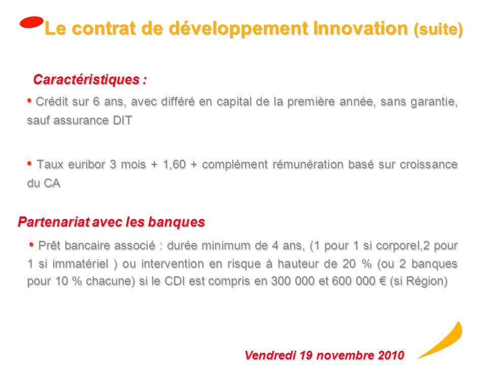 Le contrat de développement Innovation (suite)