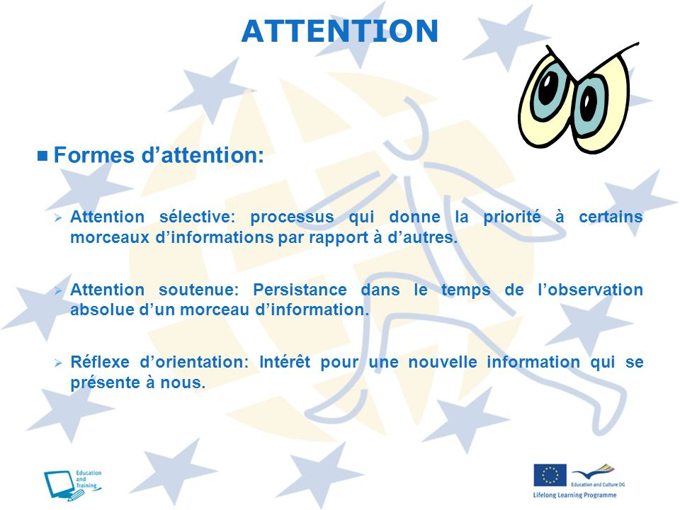 ATTENTION Formes d'attention: