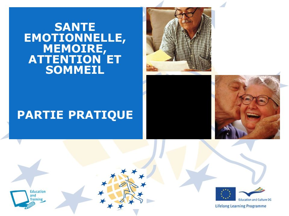 SANTE EMOTIONNELLE, MEMOIRE, ATTENTION ET SOMMEIL