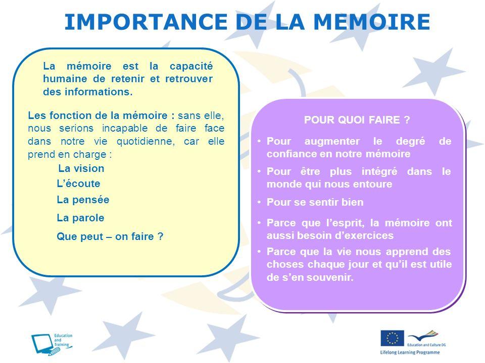 IMPORTANCE DE LA MEMOIRE