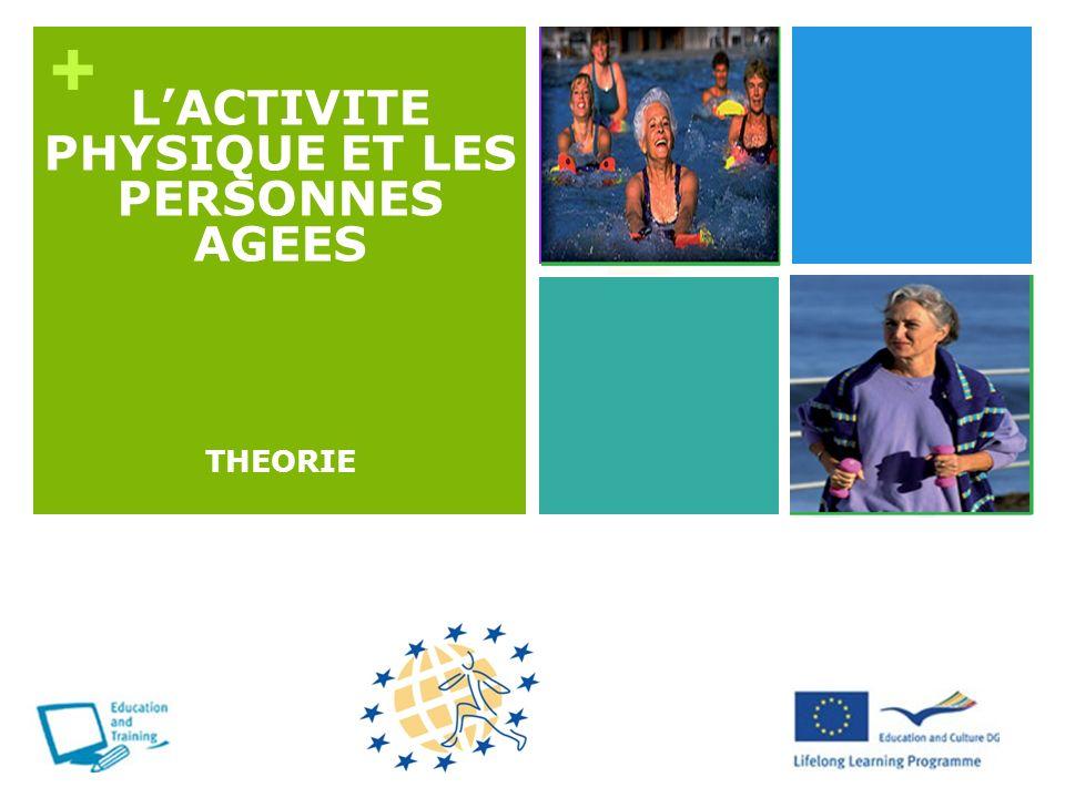 L'ACTIVITE PHYSIQUE ET LES PERSONNES AGEES