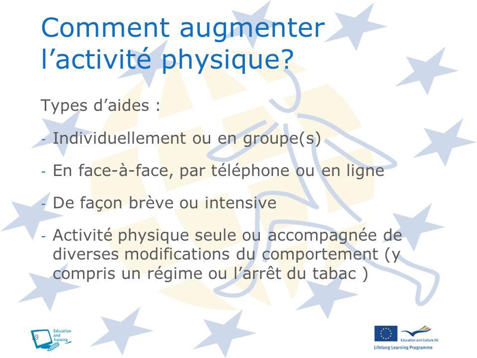 Comment augmenter l'activité physique