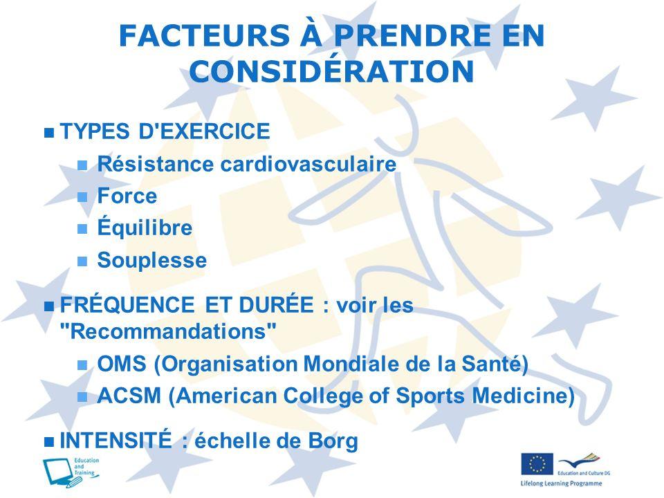 FACTEURS À PRENDRE EN CONSIDÉRATION