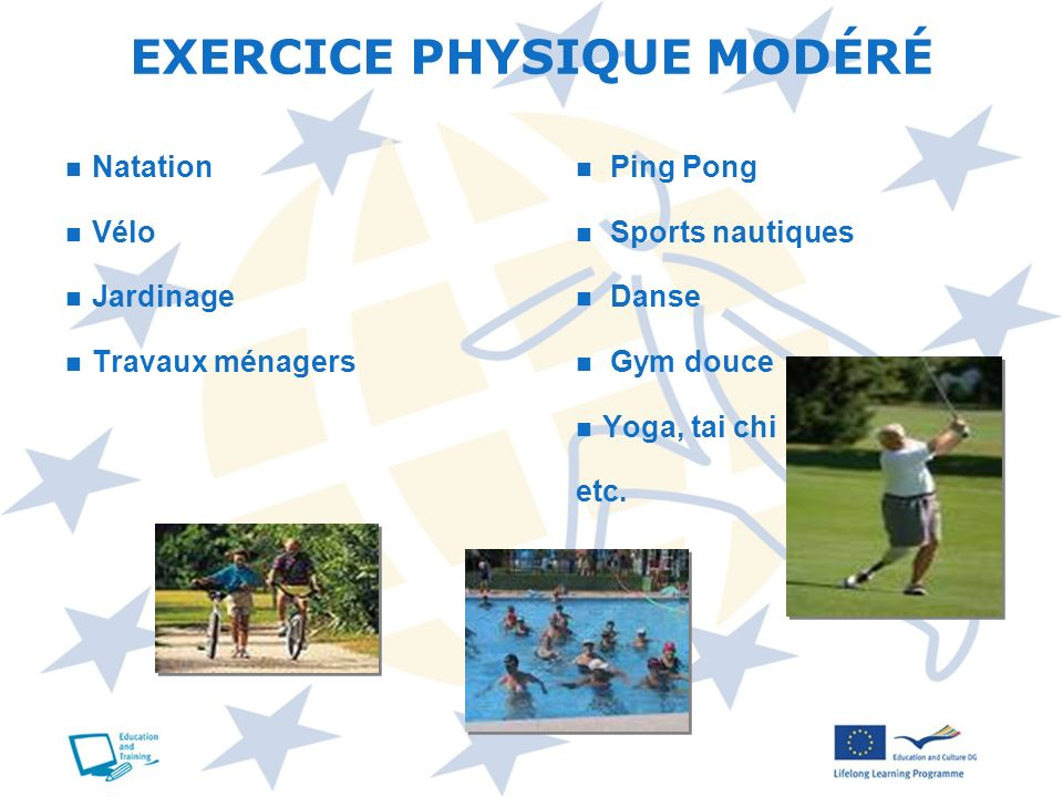 EXERCICE PHYSIQUE MODÉRÉ