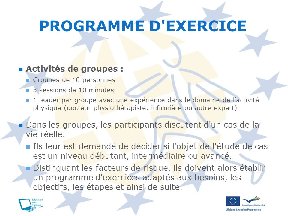 PROGRAMME D EXERCICE Activités de groupes :