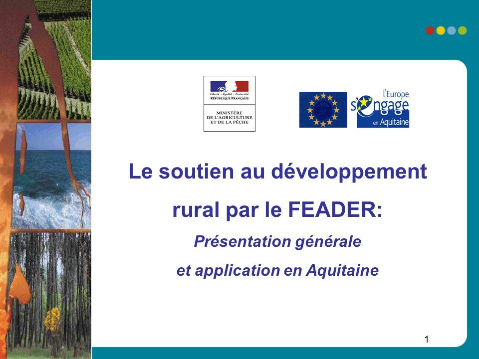 Le soutien au développement rural par le FEADER: